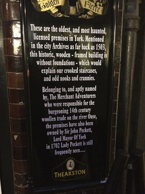 Of course, in a city with so much history, there are bound to be ghosts. We spent an evening at The Golden Fleece, the most haunted licensed premises in York.